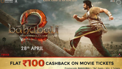Cash Back on Movie Ticket of Baahubali 2 : The Conclusion
